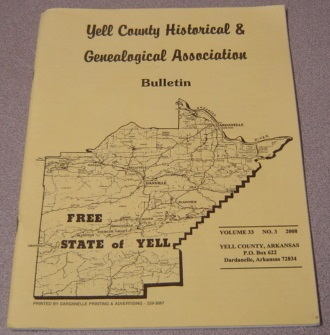 Image for Yell County Historical & Genealogical Association Bulletin, Volume 33 Number 3, 2008