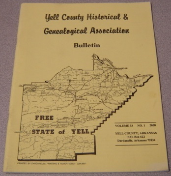 Image for Yell County Historical & Genealogical Association Bulletin, Volume 33 Number 1, 2008