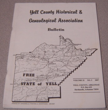 Image for Yell County Historical & Genealogical Association Bulletin, Volume 32 Number 3, 2007