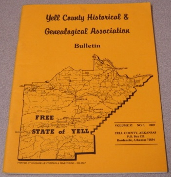 Image for Yell County Historical & Genealogical Association Bulletin, Volume 32 Number 1, 2007