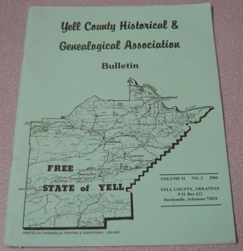 Image for Yell County Historical & Genealogical Association Bulletin, Volume 31 Number 2, 2006