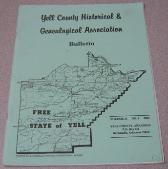 Image for Yell County Historical & Genealogical Association Bulletin, Volume 31 Number 1, 2006