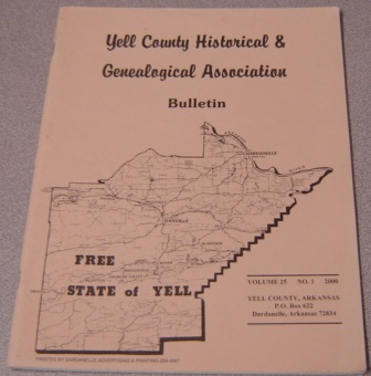 Image for Yell County Historical & Genealogical Association Bulletin, Volume 25 Number 1, 2000