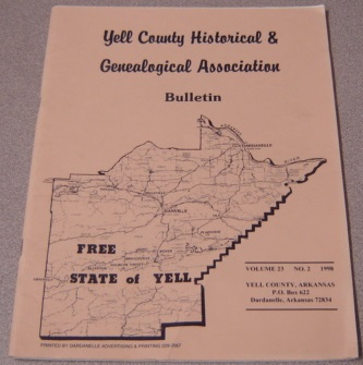 Image for Yell County Historical & Genealogical Association Bulletin, Volume 23 Number 2, 1998