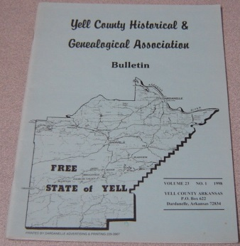 Image for Yell County Historical & Genealogical Association Bulletin, Volume 23 Number 1, 1998