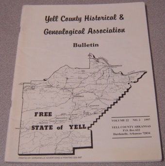 Image for Yell County Historical & Genealogical Association Bulletin, Volume 22 Number 2, 1997