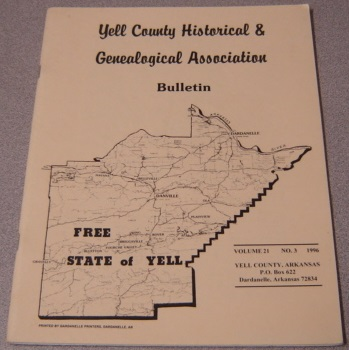 Image for Yell County Historical & Genealogical Association Bulletin, Volume 21 Number 3, 1996