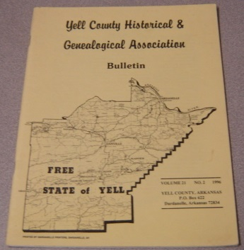 Image for Yell County Historical & Genealogical Association Bulletin, Volume 21 Number 2, 1996