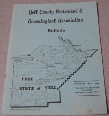 Image for Yell County Historical & Genealogical Association Bulletin, Volume 21 Number 1, 1996