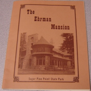 Image for The Ehrman Mansion: Sugar Pine Point State Park