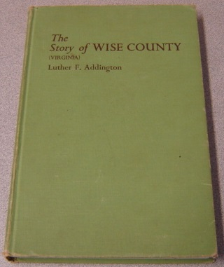 Image for The Story of Wise County (Virginia); Signed