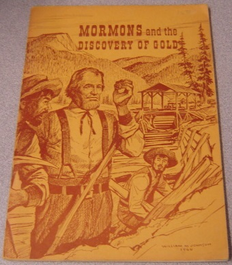 Image for Mormons and the Discovery of Gold