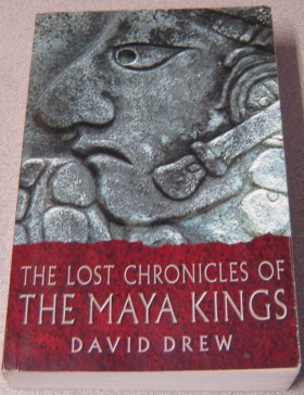 Image for The Lost Chronicles of the Maya Kings