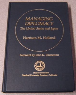 Image for Managing Diplomacy: The United States and Japan (Hoover Institution Press Publication)