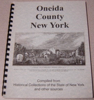 Image for Oneida County, New York: Compiled from Historical Collections of the State of New York and Other Sources
