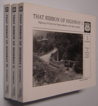 Image for That Ribbon of Highway I, II III: Highway 99 from the Mexican Border through the Pacific Northwest, 3 Volume Set