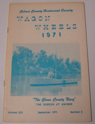 Image for Wagon Wheels: A Publication Of The Colusi County Historical Society, Volume XXI (21) Number 2, September 1971