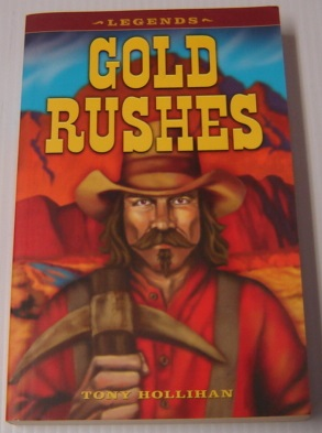 Image for Gold Rushes (Legends Series)