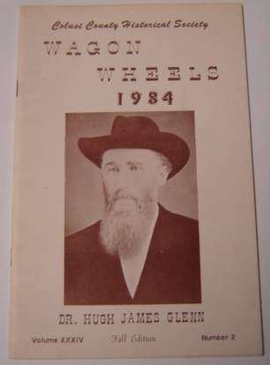 Image for Wagon Wheels: a Publication of the Colusi County Historical Society, Volume XXXIV, Number 2, Fall 1984