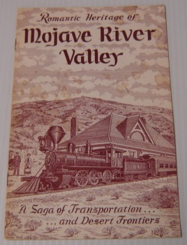 Image for Romantic Heritage Of Mojave River Valley: A Saga Of Transportation And Desert Frontiers