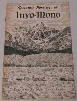 Image for Romantic Heritage Of Inyo-Mono: A Saga Of The Old West, And The New
