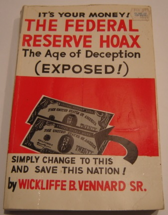 Image for It's Your Money! The Federal Reserve Hoax, the Age of Deception (Exposed!)