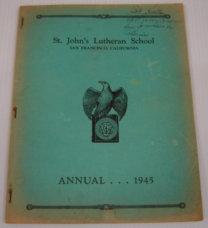 Image for St. John's Lutheran School Annual 1945, San Francisco, California