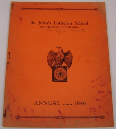 Image for St. John's Lutheran School Annual 1946, San Francisco, California