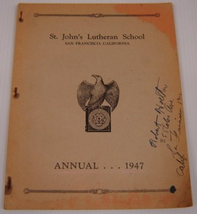 Image for St. John's Lutheran School Annual 1947, San Francisco, California