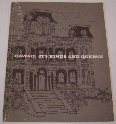 Image for Hawaii... Its Kings And Queens