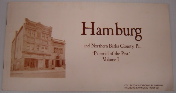 Image for Hamburg And Northern Berks County, Pa. Pictorial Of The Past, Volume 1