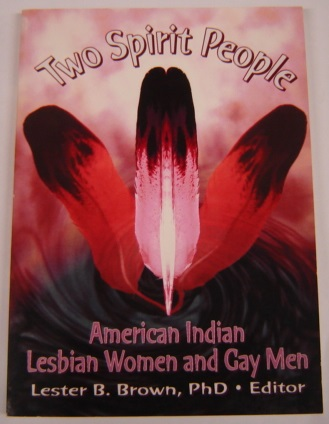 Image for Two Spirit People: American Indian Lesbian Women And Gay Men
