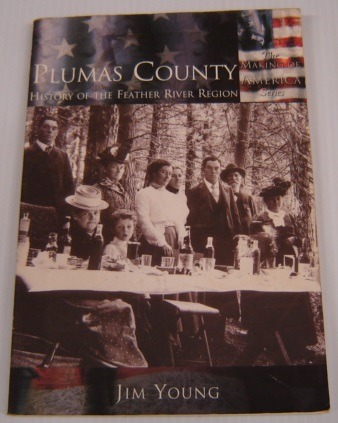 Image for Plumas County: History Of The Feather River Region (Making Of America Series)