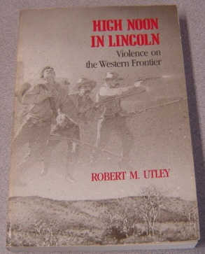 Image for High Noon in Lincoln: Violence on the Western Frontier