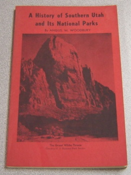 Image for History of Southern Utah and Its National Parks