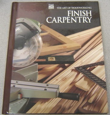 Image for Finish Carpentry (The Art of Woodworking Ser.)