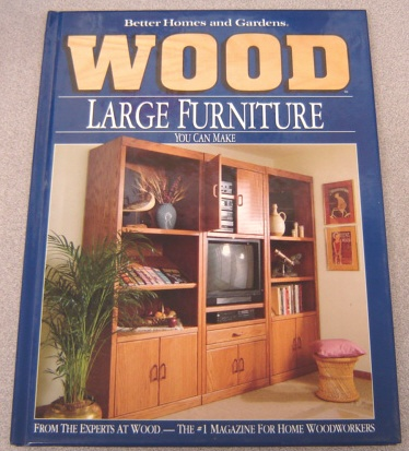 Image for Better Homes and Gardens Wood Large Furniture You Can Make