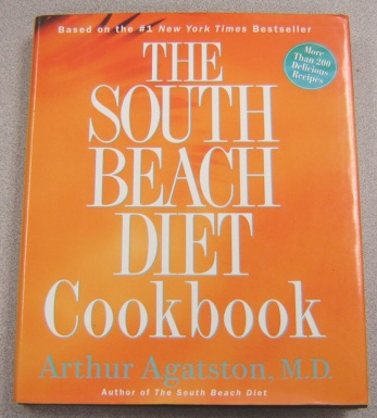 Image for The South Beach Diet Cookbook: More Than 200 Delicious Recipes