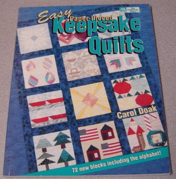 Image for Easy Paper-Pieced Keepsake Quilts: 72 New Blocks Including the Alphabet