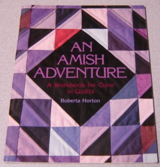 Image for An Amish Adventure: A Workbook For Color In Quilts; Signed