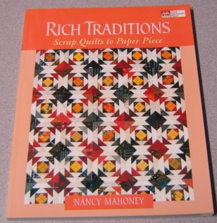 Image for Rich Traditions: Scrap Quilts to Paper Piece