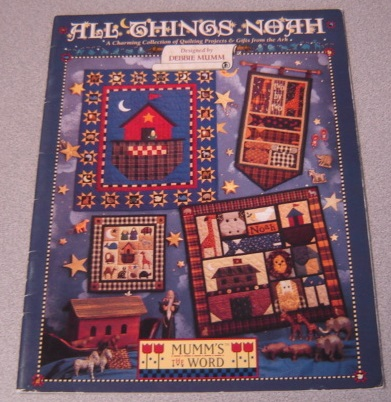 Image for All Things Noah: A Charming Collection of Quilting Projects & Gifts from the Ark