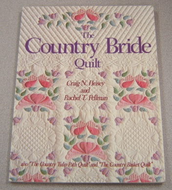 "Image for The Country Bride Quilt (also ""The Country Tulip Path Quilt"" and ""The Country Basket Quilt"")"