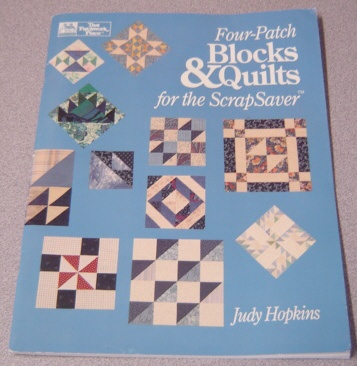 Image for Four-Patch Blocks and Quilts for the Scrapsaver