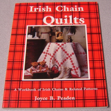 Image for Irish Chain Quilts: A Workbook of Irish Chains and Related Patterns