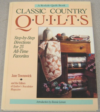Image for Classic Country Quilts: Step-By-Step Directions for 25 All-Time Favorites (Rodale Quilt Book Ser.)