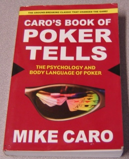 Image for Caro's Book of Poker Tells: The Psychology and Body Language of Poker