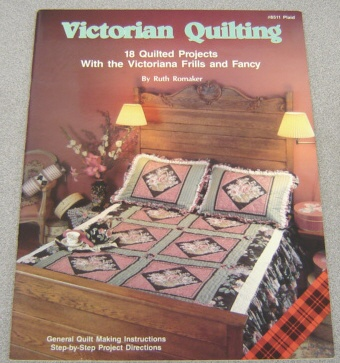 Image for Victorian Quilting: 18 Quilted Projects with the Victoriana Frills and Fancy (Plaid #8511)