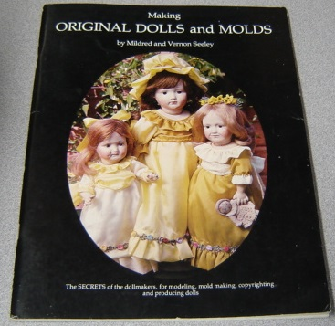 Image for Making Original Dolls And Molds
