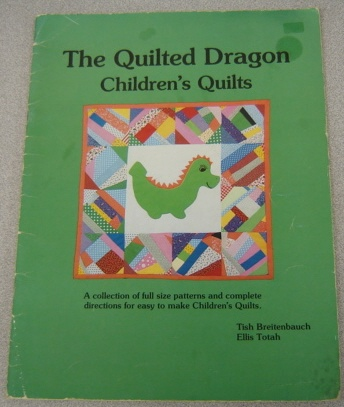 Image for The Quilted Dragon Children's Quilts